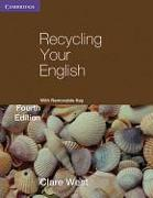 Cover-Bild zu Recycling Your English with Removable Key. Fourth Edition