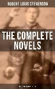 Cover-Bild zu eBook The Complete Novels of Robert Louis Stevenson - All 13 Novels in One Edition