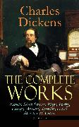 Cover-Bild zu eBook The Complete Works of Charles Dickens: Novels, Short Stories, Plays, Poetry, Essays, Articles, Speeches, Travel Sketches & Letters (Illustrated)