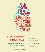 Cover-Bild zu If Our Bodies Could Talk