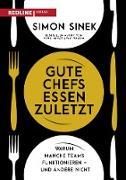 Cover-Bild zu Gute Chefs essen zuletzt (eBook) von Sinek, Simon