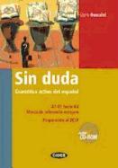 Cover-Bild zu Sin duda. Gramática activa del espanol. A1-B1 hacia B2