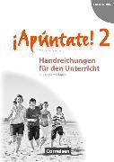 Cover-Bild zu ¡Apúntate! 2. Handreichungen für den Unterricht