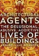 Cover-Bild zu Wharton, Annabel Jane: Architectural Agents