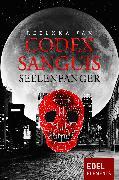 Cover-Bild zu Pax, Rebekka: Codex Sanguis - Seelenfänger (eBook)