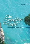 Cover-Bild zu Witt, Klaus: Der Seelenfänger von Capri (eBook)