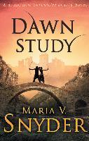 Cover-Bild zu Dawn Study (Study Series, Book 6) (eBook) von Snyder, Maria V.