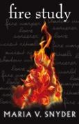 Cover-Bild zu Fire Study (The Chronicles of Ixia, Book 3) (eBook) von Snyder, Maria V.