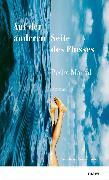 Cover-Bild zu Mairal, Pedro: Auf der anderen Seite des Flusses (eBook)