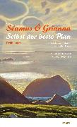 Cover-Bild zu Grianna, Séamus Ó: Selbst der beste Plan (eBook)