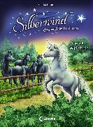 Cover-Bild zu Silberwind, das weiße Einhorn 3 - Die vier Wildpferde (eBook) von Grimm, Sandra