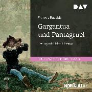 Cover-Bild zu Rabelais, François: Gargantua und Pantagruel (Audio Download)
