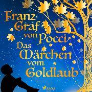 Cover-Bild zu Pocci, Franz Graf von: Das Märchen vom Goldlaub (Audio Download)