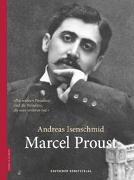 Cover-Bild zu Marcel Proust von Isenschmid, Andreas