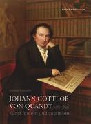 Cover-Bild zu Johann Gottlob von Quandt (1787?1859) von Rüfenacht, Andreas