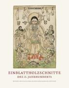 Cover-Bild zu Einblattholzschnitte des 15. Jahrhunderts von Riether, Achim