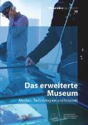 Cover-Bild zu Das erweiterte Museum von Franken-Wendelstorf, Regina (Hrsg.)