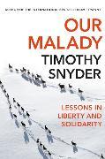 Cover-Bild zu Snyder, Timothy: Our Malady