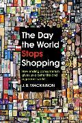 Cover-Bild zu MacKinnon, J. B.: The Day the World Stops Shopping