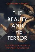 Cover-Bild zu Fletcher, Catherine: The Beauty and the Terror