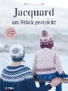 Cover-Bild zu Dervout, Anna: Jacquard - Am Stück gestrickt (eBook)