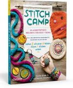 Cover-Bild zu Blum, Nicole: Stitch Camp - 18 ausgetüftelte Projekte für Kids + Teens