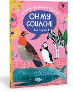 Cover-Bild zu Ingram, Zoë: Oh My Gouache!