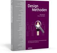 Cover-Bild zu Martin, Bella: Designmethoden - 100 Recherchemethoden und Analysetechniken für erfolgreiche Gestaltung