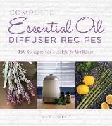 Cover-Bild zu eBook Complete Essential Oil Diffuser Recipes
