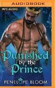 Cover-Bild zu Punished by the Prince von Bloom, Penelope