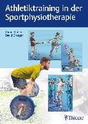 Cover-Bild zu Kadlec, Daniel (Hrsg.): Athletiktraining in der Sportphysiotherapie (eBook)
