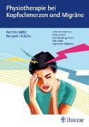 Cover-Bild zu Lüdtke, Kerstin (Hrsg.): Physiotherapie bei Kopfschmerzen und Migräne (eBook)