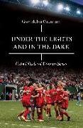 Cover-Bild zu Oxenham, Gwendolyn: Under the Lights and In the Dark