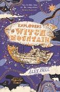 Cover-Bild zu Bell, Alex: Explorers on Witch Mountain