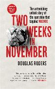 Cover-Bild zu Rogers, Douglas: Two Weeks in November