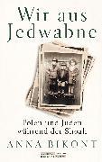 Cover-Bild zu Bikont, Anna: Wir aus Jedwabne (eBook)