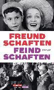 Cover-Bild zu Dachs, Gisela (Hrsg.): Jüdischer Almanach Freundschaften Feindschaften (eBook)