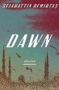 Cover-Bild zu Demirtas, Selahattin: Dawn: Stories