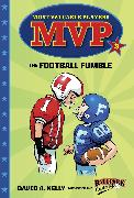 Cover-Bild zu MVP #3: The Football Fumble von Kelly, David A.