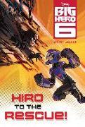 Cover-Bild zu Hiro to the Rescue! (Disney Big Hero 6) von RH Disney