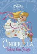 Cover-Bild zu Disney Princess Beginnings: Cinderella Takes the Stage (Disney Princess) von Roehl, Tessa