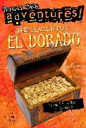 Cover-Bild zu The Search for El Dorado (Totally True Adventures) von Huey, Lois Miner