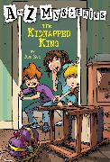 Cover-Bild zu A to Z Mysteries: The Kidnapped King von Roy, Ron