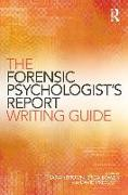 Cover-Bild zu The Forensic Psychologist's Report Writing Guide von Brown, Sarah (Hrsg.)
