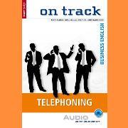 Cover-Bild zu Business-Englisch lernen Audio Sonderedition - Telefonieren (Audio Download) von Sirola, Maja