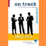 Cover-Bild zu Business-Englisch lernen Audio Sonderedition - Small Talk (Audio Download) von Scheunemann, Carol
