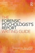Cover-Bild zu The Forensic Psychologist's Report Writing Guide (eBook) von Brown, Sarah (Hrsg.)