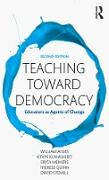Cover-Bild zu Teaching Toward Democracy 2e (eBook) von Ayers, William