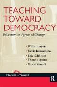Cover-Bild zu Teaching Toward Democracy (eBook) von Ayers, William