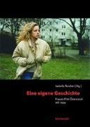 Cover-Bild zu Reicher, Isabella (Hrsg.): Eine eigene Geschichte